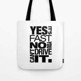 Yes it's fast No you can't drive it v6 HQvector Tote Bag