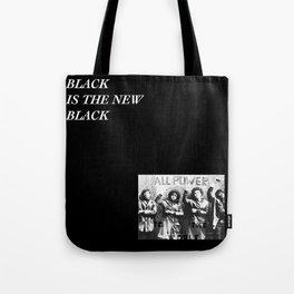 Black is the new Black Tote Bag