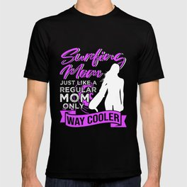 Surfing Mom Surfer Gift T-shirt