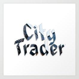 City Trader Art Print