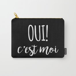 Oui c'est moi quote Carry-All Pouch