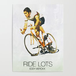 Eddy Merckx watercolor and quote Poster