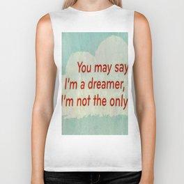 I'm a dreamer Biker Tank