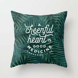 A Cheerful Heart Throw Pillow