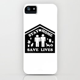 Stay Home Save Lives Two Men  iPhone Case