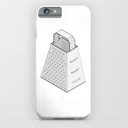 Clever Shirts Ban Shredded Cheese Make America Grate Again Funny Sarcastic Gift iPhone Case