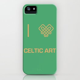 I heart Celtic Art iPhone Case