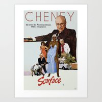 scarface Art Prints featuring Cheney Scarface by vipez