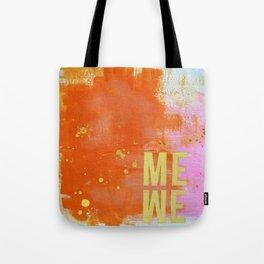 me are we Tote Bag