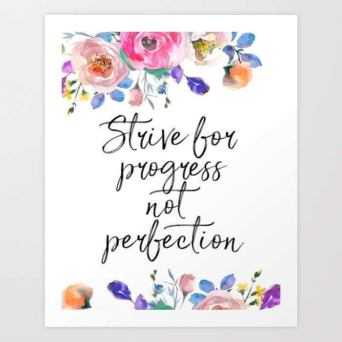 Strive for Progress Not Perfection, Inspirational Quote, Motivational  Print, Typographic Art Art Print by printableartsy