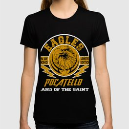 Eagles pocatello one of a kind limited edition funny T-shirt