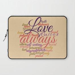 Christian Love Never Fails 1 Cor. 13:1-8 Laptop Sleeve