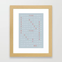 The Sunshine Bores The Daylights Out Of Me Framed Art Print
