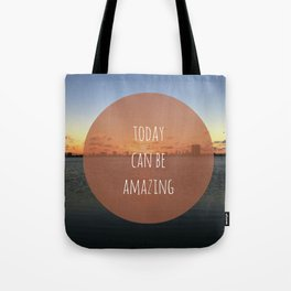 Amazing Day Tote Bag