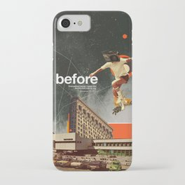 Before iPhone Case
