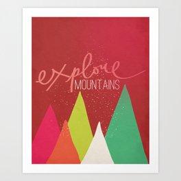 Explore Mountains Art Print