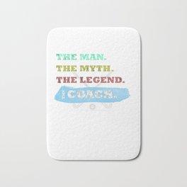 The Man, The Myth, The Legend, The Hockey Coach Bath Mat