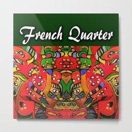 French Quarter Metal Print