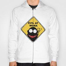Evil at Work Hoody