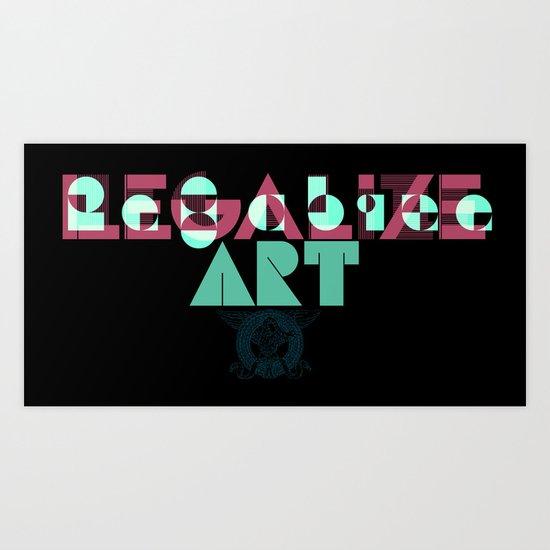 Legalize Art Art Print
