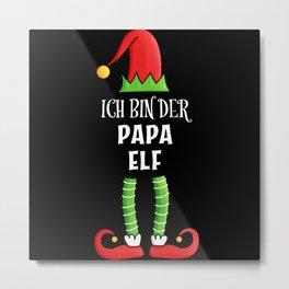 Papa Elf Partnerlook Weihnachten Metal Print