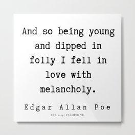 22     | Edgar Allan Poe Quotes | 191202 Metal Print