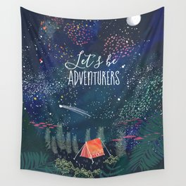 Let´s be adventurers Wall Tapestry