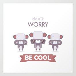 Be cool. Panda Art Print