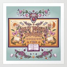 Buy More Books Art Print