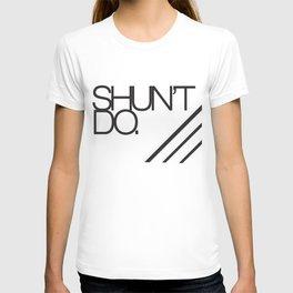 Shouldn't do T-shirt