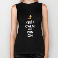 Keep Calm and Run On (female runner) Biker Tank