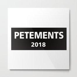 petements Metal Print