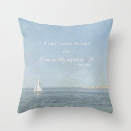 Adjust your sail Throw Pillow