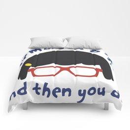 According to PG Tina... Comforters