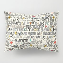 positively awesome Pillow Sham