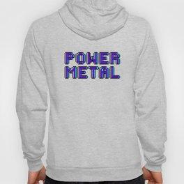 Power Metal Hoody
