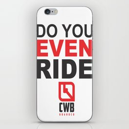 Do You Even Ride (tm) iPhone Skin