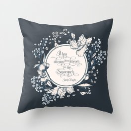 It has always been forever for me Sassenach. Jamie Fraser Throw Pillow