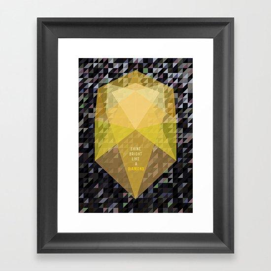 Shine bright like a diamond  Framed Art Print