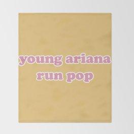 YOUNG ARIANA RUN POP Throw Blanket