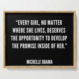 """""""Every girl, deserves the opportunity to develop the promise inside of her"""" Serving Tray"""