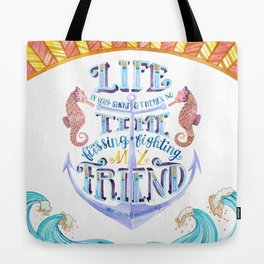 Life is Very Short Tote Bag