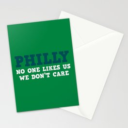 Philly No one likes us Stationery Cards