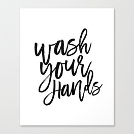 Wash Your Hands,Kids Room Art,Nursery Decor,Bathroom Decor,Sign, Printable Art,Quote Prints Canvas Print