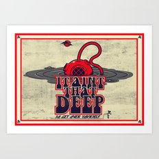 It Ain't That Deep (distressed) Art Print