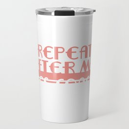 """A Coach Tee Saying """"Repeat After Me, Yes Coach!"""" T-shirt Design Follow My Lead Sports Cheerleading Travel Mug"""