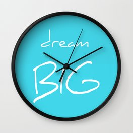 Dream big quote baby blue Wall Clock