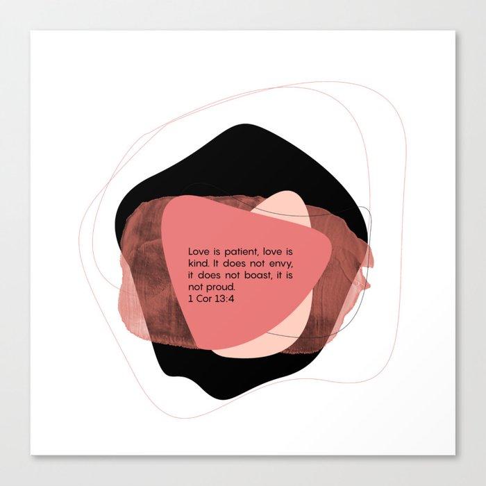 Love is patient artwork Canvas Print