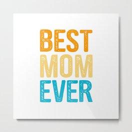 BEST MOM EVER - RETRO Metal Print