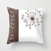 scripture Throw Pillows featuring Psalm 46:10 Dandelion Scripture Print by j4frank4